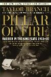 Pillar of Fire: America in the King Years 1963 - 65