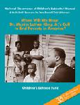 "Click here for more information about ""When Will We Hear Dr. Martin Luther King Jr.'s Call to End Poverty in America?"" - Multi-faith Resource for Year Round Child Advocacy and the National Observance of Children's Sabbaths® Weekend, Vol. 17"